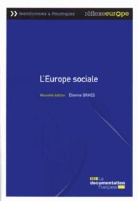 Etienne Grass - L'Europe sociale.