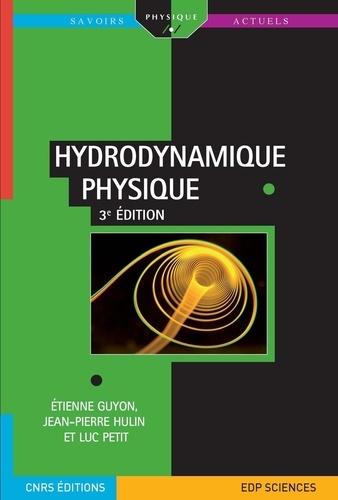 Etienne Guyon et Jean-Pierre Hulin - Hydrodynamique physique.