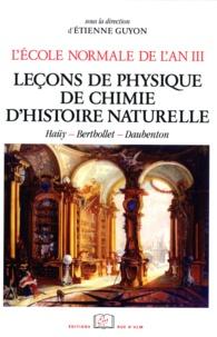 Etienne Guyon - L'école normale de l'an III - Tome 3, Leçons de physique, de chimie et d'histoire naturelles.