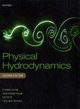 Etienne Guyon et Jean-Pierre Hulin - Physical Hydrodynamics.