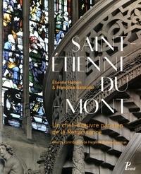 Téléchargements ebook gratuits pdf epub Saint-Etienne-du-Mont  - Un chef-d'oeuvre parisien de la Renaissance (French Edition) 9782708410190