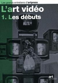 Etienne Hatt - L'art vidéo - Tome 1, Les débuts.