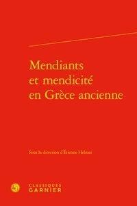 Etienne Helmer - Mendiants et mendicité en Grèce ancienne.