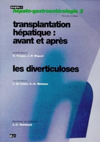 Etienne-Henry Metman et  Collectif - Transplantation hépatique - Avant et après.