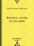 Etienne-Jean Delécluze - Romans, contes et nouvelles.