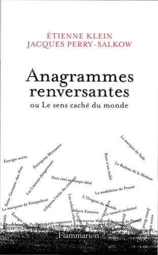 Anagrammes renversantes ou Le sens caché du monde - Format ePub - 9782081280755 - 6,99 €