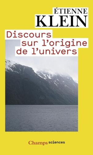 Discours sur l'origine de l'univers - Format ePub - 9782081292321 - 5,99 €