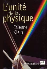 Etienne Klein - L'unité de la physique.
