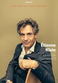Etienne Klein - Le temps.
