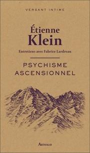 Etienne Klein - Physique ascensionnel.