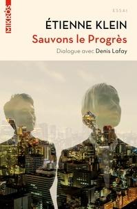 Etienne Klein - Sauvons le Progrès - Dialogue avec Denis Lafay.