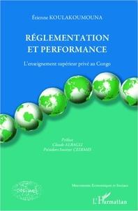 Etienne Koulakoumouna - Réglementation et performance - L'enseignement supérieur privé au Congo.