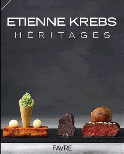 Etienne Krebs - Héritages.