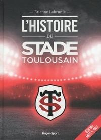 L'histoire du stade toulousain - Etienne Labrunie | Showmesound.org