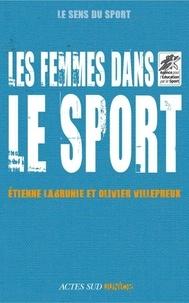 Etienne Labrunie et Olivier Villepreux - Les femmes dans le sport.