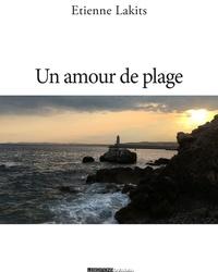 Etienne Lakits - Un amour de plage.