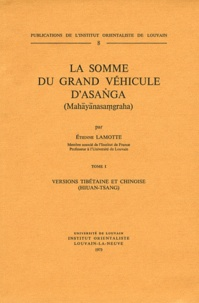Etienne Lamotte - La somme du grand véhicule d'Asanga - 2 volumes.