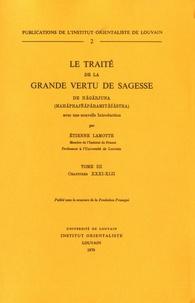 Etienne Lamotte - Le traité de la grande vertu de sagesse de Nagarjuna - Tome 4, Chapitres XLII-XLVIII.