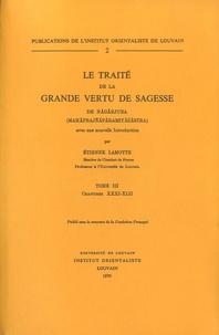 Etienne Lamotte - Le traité de la grande vertu de sagesse de Nagarjuna - Tome 3, Chapitres XXXI-XLII.
