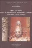 Etienne Lamotte - Opera Indologica - Notes sur la Bhagavadgita (1929) ; Bouddhisme et Upanisad (1932).