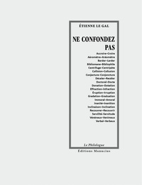 Etienne Le Gal - Ne confondez pas - Etude de paronymes.