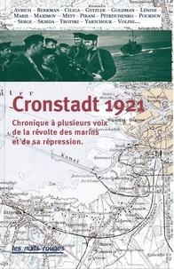 Etienne Lesourd - Cronstadt 1921 - Chronique à plusieurs voix de la révolte des marins et de sa répression.