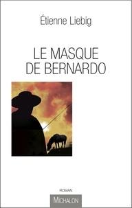 Etienne Liebig - Masque de Bernardo.