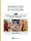 Etienne Madranges - Empreintes d'histoire - 50 chroniques historiques, judiciaires, drôles et tragiques.