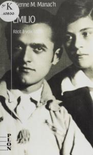 Etienne Manac'h - Emilio - Récit à voix basse.