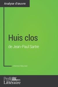 Etienne Meunier et  Profil-litteraire.fr - Huis clos de Jean-Paul Sartre (Analyse approfondie) - Approfondissez votre lecture des romans classiques et modernes avec Profil-Litteraire.fr.