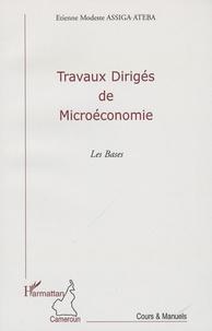 Travaux dirigés de Microéconomie- Les Bases - Etienne Modeste Assiga Ateba |