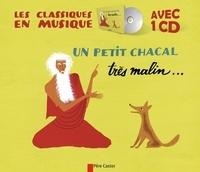 Etienne Morel - Un petit chacal très malin... - Un brahmane très bon et un tigre très bête. 1 CD audio