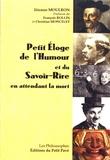 Etienne Moulron - Petit éloge de l'humour et du savoir-rire en attendant la mort.