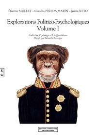 Etienne Mullet - Explorations politico-psychologiques - Tome 1.
