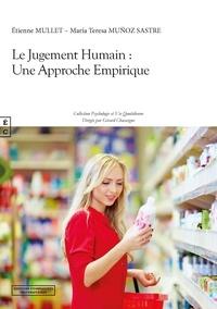 Etienne Mullet et María Teresa Muñoz Sastre - Le Jugement Humain : Une Approche Empirique.