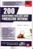 Etienne Novel et Ludovic Letich - 200 questions isolées QCM en médecine interne.