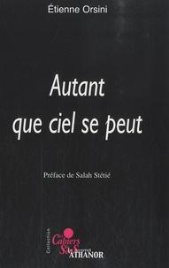 Etienne Orsini - Autant que ciel se peut.