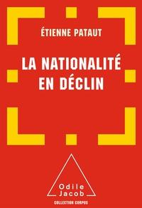 Etienne Pataut - La nationalité en déclin.
