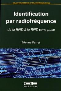 Etienne Perret - Identification par radiofréquence - De la RFID à la RFID sans puce.