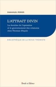 Etienne Perrier - L'attrait divin.