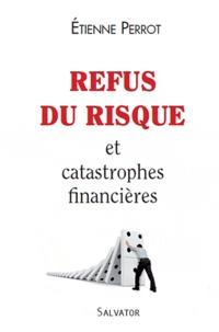 Refus du risque et catastrophes financières.pdf