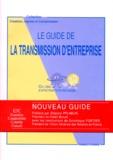 Etienne Pflimlin et  Collectif - Le guide de la transmission d'entreprise ou Une expatriation réussie - Nouveau guide.