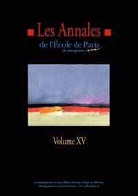Etienne Pflimlin et Philippe Estèbe - Les annales de l'école de Paris du management - Volume 15, Travaux de l'année 2008.