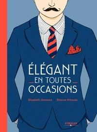 Elégant en toutes occasions - Etienne Pihouée |