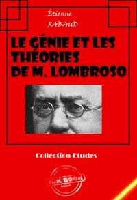 Etienne Rabaud - Le génie et les théories de M. Lombroso - édition intégrale.