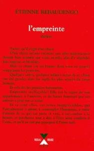 Etienne Rebaudengo - L'empreinte - Ouvrage pour la scène en deux parties.