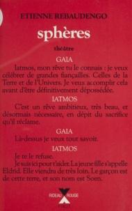 Etienne Rebaudengo - Scénurgie de Champenard Tome 11 : Sphères - Tragi-comédie en 9 parties.