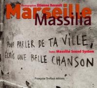 Etienne Revault et  Massilia sound system - Marseille, Massilia.