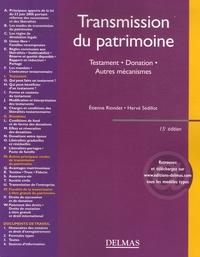 Etienne Riondet et Hervé Sédillot - Transmission du patrimoine - Testament, donation, autres mécanismes.