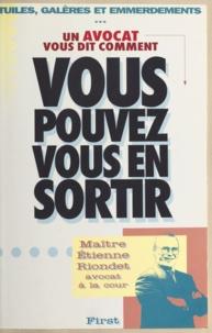 Etienne Riondet - Vous pouvez vous en sortir.
